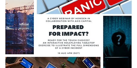 HOWDEN/AXIS: An interactive cyber table-top webinar  - PREPARED FOR IMPACT? tickets