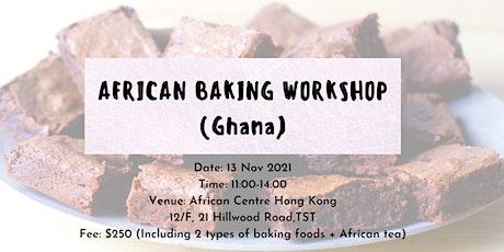 African Baking Workshop (Ghana) tickets
