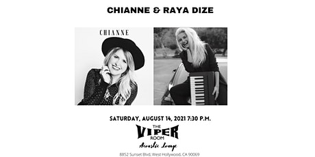 RAYA DIZE & CHIANNE At Viper Room Lounge tickets