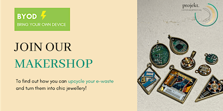 Sustainable Jewelry Workshop – Upcycling electronics tickets