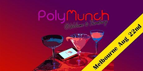 PolyMunch @ Welcome to Thornbury tickets