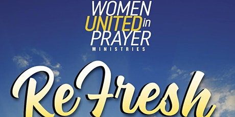 Women United in Prayer Ministries- Refresh Conference 2021 tickets