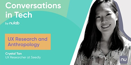 UX Research and Anthropology   Conversations in Tech by Nulab tickets