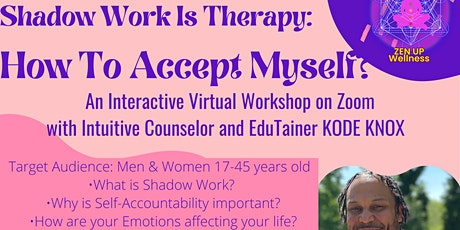 Shadow Work is Therapy Workshop: How To Accept Myself? tickets