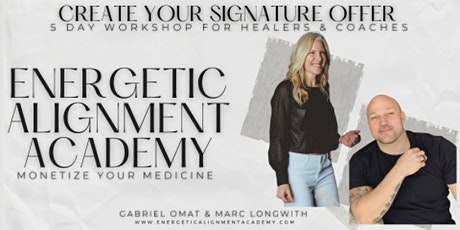 Create Your Signature Offer Workshop  For Coaches & Healers -Montreal tickets