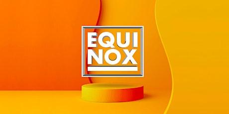 EQUINOX BRISBANE 2021 tickets