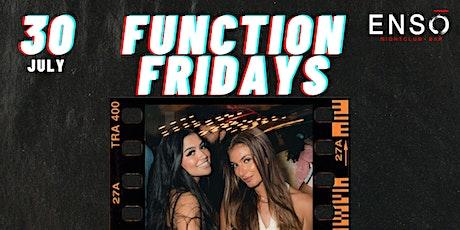 FUNCTION FRIDAYS @ Enso Nightclub tickets