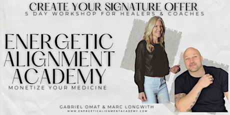 Create Your Signature Offer Workshop  For Coaches & Healers -London tickets