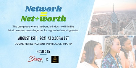 Network = Net+Worth (Networking Event) tickets
