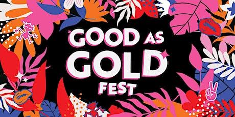 GOOD AS GOLD FEST - OCT 2021 tickets