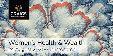 Women's Health & Wealth - Doing Well While Doing Good - Christchurch tickets