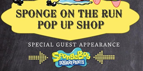 SPONGE ON THE RUN POP UP SHOP tickets