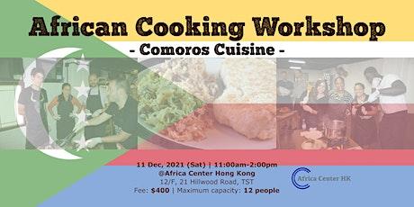 African Cooking Workshop -Comoros Cuisine- tickets