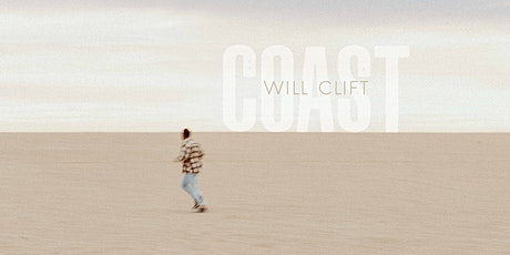 Will Clift 'Coast' Tour – Melbourne tickets
