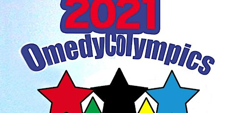 The 2021 Omedy Colympics  LIVESTREAM tickets