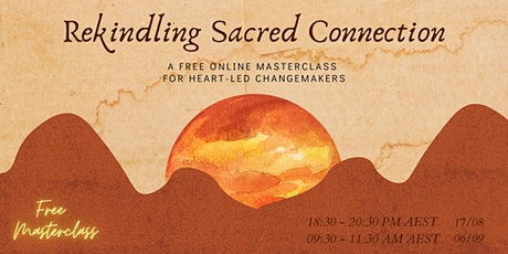 Rekindling Sacred Connection tickets
