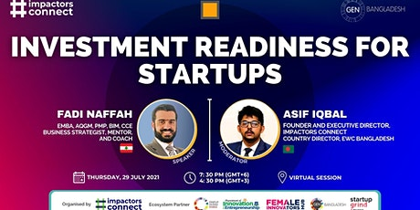 Investment Readiness for Startups | Fadi Naffah | Asif Iqbal tickets