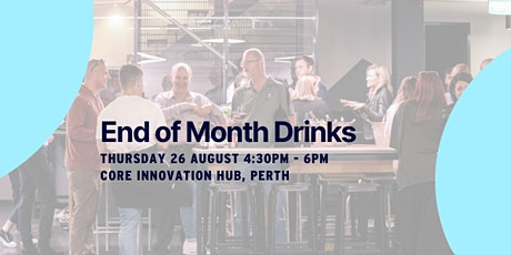 End of Month Industry Drinks - August tickets
