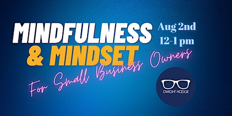Small Business Owners Mindfulness & Mindset tickets