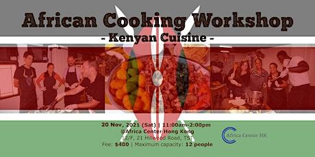 African Cooking Workshop -Kenyan Cuisine- tickets