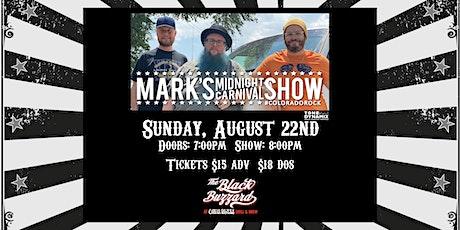 Mark's Midnight Carnival Show tickets