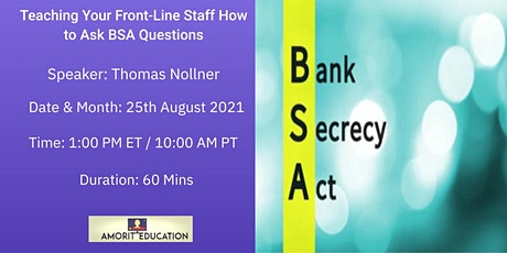 Teaching Your Front-Line Staff How to Ask BSA Questions tickets