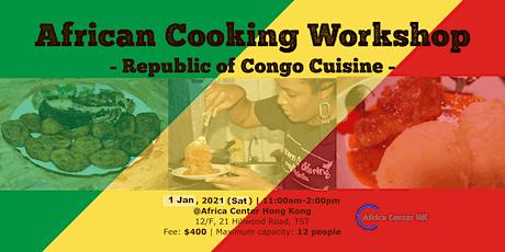 African Cooking Workshop -Republic of Congo Cuisine- tickets