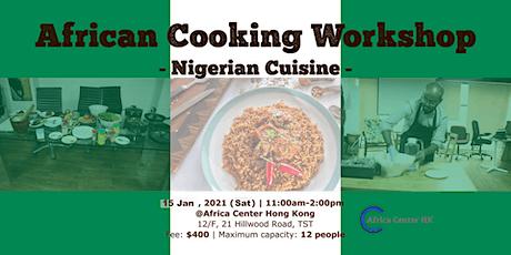 African Cooking Workshop -Nigerian Cuisine- tickets