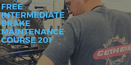 Guthrie Bike Brake Maintenance 201 tickets
