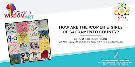 How Are The Women & Girls of Sacramento County? Let Our Voices Be Heard! tickets