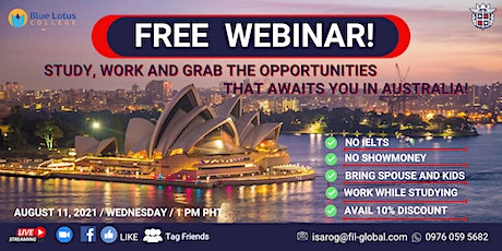 STUDY, WORK AND GRAB THE OPPORTUNITIES THAT AWAITS YOU IN AUSTRALIA tickets