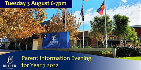 Butler College Parent Information Night for Year 7 2022 tickets
