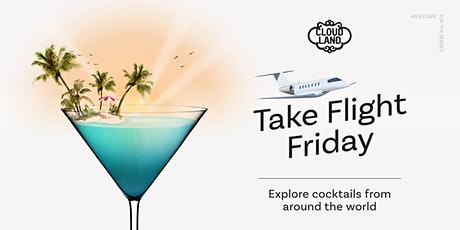 Take Flight Friday – Mexico//Tequila tickets