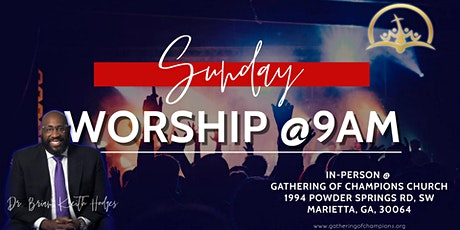 AUGUST GCC IN-PERSON SVC REGISTRATION Every Sunday at 9 AM tickets