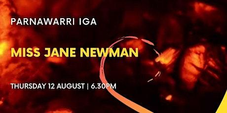 Miss Jane vs Newman tickets