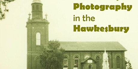 Hawkesbury Family History Group -Photographing the Hawkesbury - via Zoom tickets
