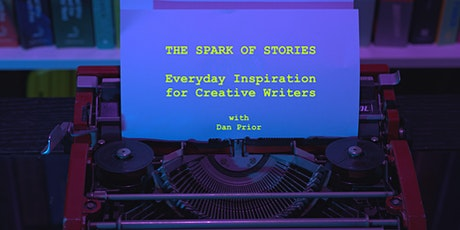 The Spark of Stories- everyday inspiration for creative writers tickets