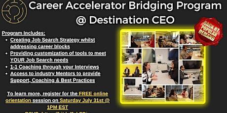 Destination CEO Fall Career Accelerator Bridging Program tickets