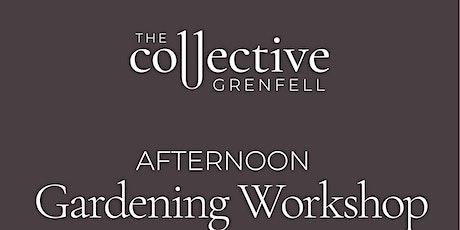 Gardening Workshop - afternoon session tickets