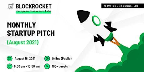 BLOCKROCKET's Monthly Startup Pitch: August 2021 tickets