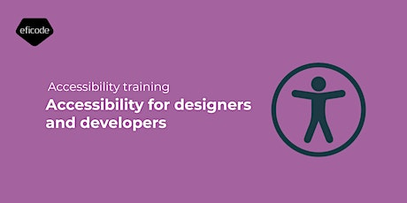 Accessibility for designers and developers - 07.10.2021 tickets