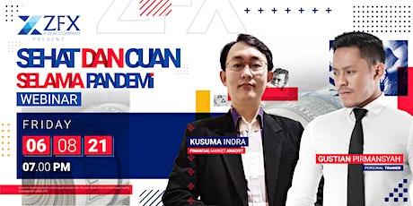 SEHAT DAN CUAN SELAMA PANDEMI - Edukasi Gen Z tickets