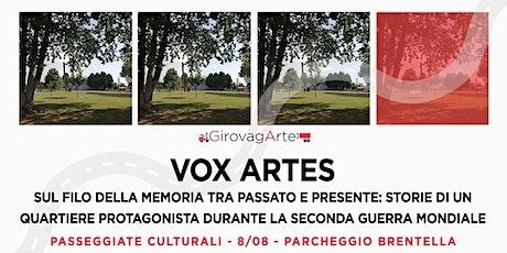 VOX ARTES - Oltre le mura della città biglietti
