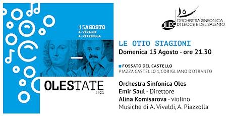 """""""Le Otto Stagioni"""" a cura dell'Orchestra Sinfonica OLES biglietti"""