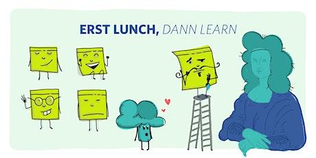 Erst Lunch, dann Learn – #6 Mural Lisas Tickets