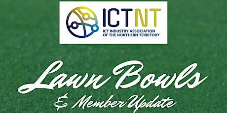 ICTNT Lawn Bowls & Member Update tickets
