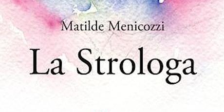 I mercoledì d'autore -La Strologa  - 4 agosto biglietti
