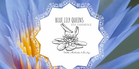 Blue Lily Queens -Day Experience  on the Sunshine coast tickets