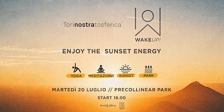 Wake Up — Enjoy the sunset energy @ Precollinear Park / 27 luglio biglietti