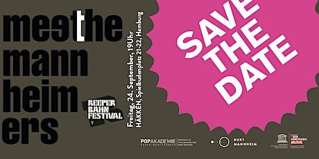 Meet The Mannheimers @ Reeperbahn Festival Tickets